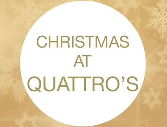 Christmas at Quattros